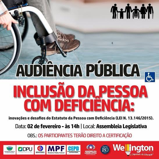 Wellington realizará Audiência para discutir a inclusão social das pessoas com deficiência